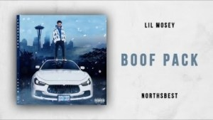 Lil Mosey - Boof Pack